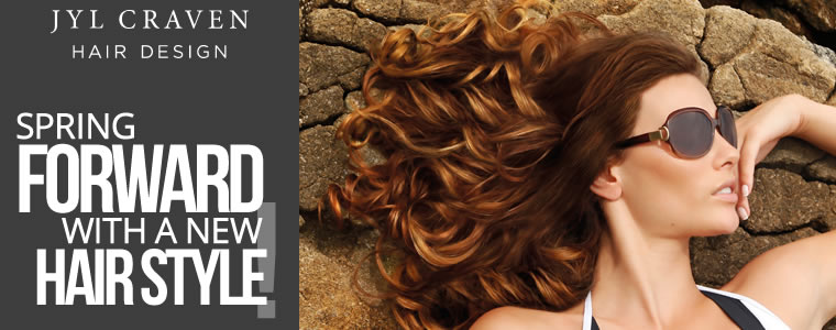 """Jyl Craven logo with article title underneath: """"Spring Forward with a new hairstyle!"""" and an image of a woman posing outside with long curly red hair and sunglasses"""